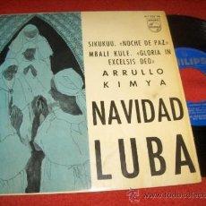 """Discos de vinilo: NAVIDAD LUBA SIKUKUU -NOCHE DE PAZ- / KIMYA ..+2 7"""" EP 1965 PHILIPS SPAIN TROVADORES REY BALDUINO. Lote 30791229"""