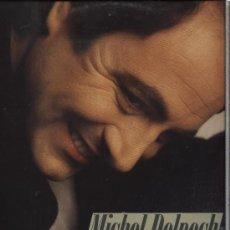 Disques de vinyle: MICHEL DELPECH - OUBLIEZ TOUT CE QUE JE VOUS AI DIT . Lote 30806093