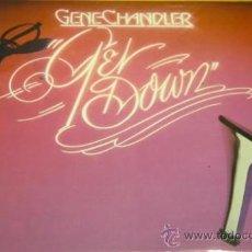 Discos de vinilo: GENE CHANDLER - GET DOWN / BAJA - LP + SINGLE - CENTURY 1979 SPAIN 17.1464/3 SOUL DISCO - N MINT. Lote 30816890