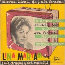 Discos de vinilo: LINA MARYAM - YA TENEMOS TELE + 3 (EP DE 4 CANCIONES) - VARIETY 1960 - VG++/VG++. Lote 30811674