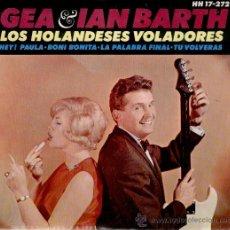 Discos de vinilo: LOS HOLANDESES VOLADORES GEA & IAN BARTH - HEY PAULA + 3 EN ESPAÑOL EP 1964 PRACTICAMENTE NUEVO. Lote 30817808