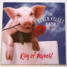 Discos de vinilo: BLACK VELVET BAND - KING OF MYSELF (LP) . Lote 30823320