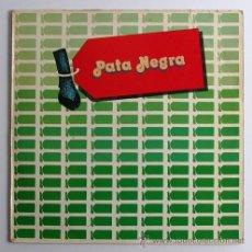 Discos de vinilo: PATA NEGRA ··· PATA NEGRA - (LP 33 RPM) . Lote 30838368