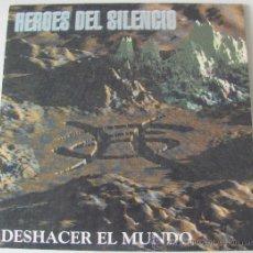 Discos de vinilo: HEROES DEL SILENCIO - DESHACER EL MUNDO - SINGLE REEDICION 2007 A ESTRENAR. Lote 261669820