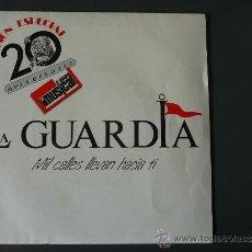 Discos de vinilo: LA GUARDIA - MIL CALLES LLEVAN HACIA TI - 1989. Lote 30857931