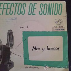 Discos de vinilo: EFECTOS DE SONIDO - MAR Y BARCOS - EP DE VINILO. Lote 30864196