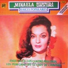 Discos de vinilo: MIKAELA - INTERPRETA A GARCÍA LORCA - 1979. Lote 30868222
