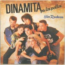 Discos de vinilo: DINAMITA PA LOS POLLOS SIN RODEOS LP GASA 1990. Lote 30869425