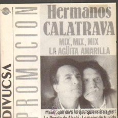 Discos de vinilo: HERMANAS CALATRAVA MIX, MI, MIX / LA AGUITA AMARILLA RF-5449. Lote 30873448