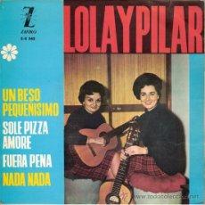 Discos de vinilo: LOLA Y PILAR - UN BESO PEQUEÑISIMO + 3 (EP DE 4 CANCIONES) ZAFIRO 1964 - EX/VG++. Lote 30881153