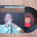 Discos de vinilo: EDDIE FLOYD - TOCAR MADERA - SG SPAIN 1967 - CARPETA VG+ VINILO VG+. Lote 30881960