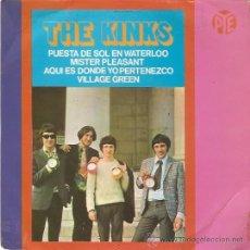 Discos de vinilo: EP THE KINKS EDITADO EN ESPAÑA -PUESTA DE SOL EN WATERLOO-MISTER PLEASANT-AQUI ES DONDE YO PERTENEZC. Lote 30884055