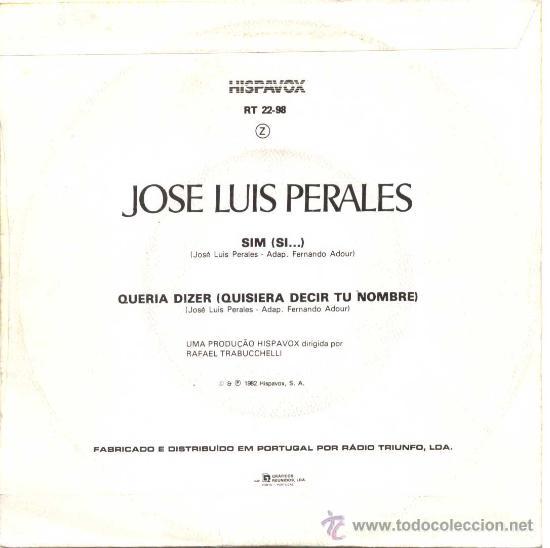 Discos de vinilo: JOSE LUIS PERALES SIM/QUERIA DIZER CANTA EN PORTUGUÉS - Foto 2 - 32465970