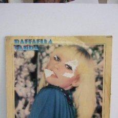 Discos de vinilo: RAFFAELL CARRA - RAFFAELLA CARRA - LP 1981 HISPAVOX - 11 CANCIONES - VER DETALLE. Lote 30906408