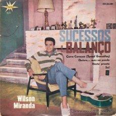 Discos de vinilo: WILSON MIRANDA - CORRE CORAÇAO (SPEEDY GONZALEZ) + 3 (EP DE 4 CANCIONES) MARFER 1963 - EX/EX. Lote 30908274