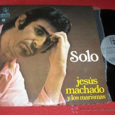 Discos de vinilo: JESUS MACHADO Y LOS MARISMAS SOLO LP 1973 DIRESA RUMBA. Lote 30913573