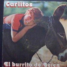 Discos de vinilo: CARLITOS - EL BURRITO DE BELÉN. Lote 30916216