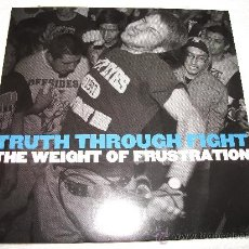 Discos de vinilo: TRUTH THROUGHT FIGHT / THE WEIGHT OF FRUSTRATION / STOMP RECORDS. Lote 30916656
