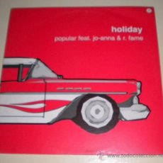 Discos de vinilo: HOLIDAY - POPULAR FEAT. JO-ANNA & R. FAME - VALE MUSIC - 2002. Lote 30919712