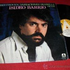 Discos de vinilo: ISIDRO BARRIO BEETHOVEN/VARIACIONES DIABELLI OP.120 LP 1979 AMBAR PIANO. Lote 30941961