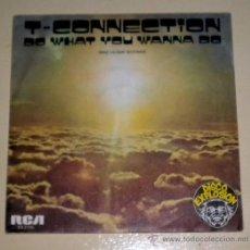 Discos de vinilo: T - CONNECTION - DO WHAT YOU WANNA DO - RCA - 1977. Lote 30929660