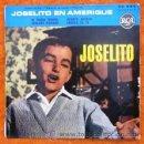 Discos de vinilo: JOSELITO - JOSELITO EN AMERIQUE - EDICIÓN FRANCESA. Lote 30934959