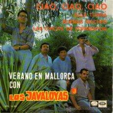 Discos de vinilo: LOS JAVALOYAS - EP SINGLE VINILO 7'' - EDITADO ESPAÑA - CIAO, CIAO, CIAO + 3 - LA VOZ DE SU AMO 1967. Lote 30937963