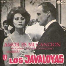 Discos de vinilo: LOS JAVALOYAS - SINGLE 7'' - EDITADO ESPAÑA - AMOR ES MI CANCION + MARILÚ - LA VOZ DE SU AMO 1967.. Lote 30938009