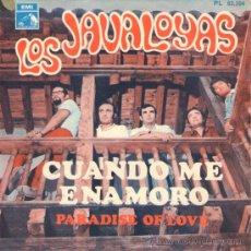 Discos de vinilo: LOS JAVALOYAS - SINGLE 7' - EDITADO ESPAÑA - CUANDO ME ENAMORO + PARADISE OF LOVE - LA VOZ DE SU AMO. Lote 30938056