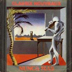 Discos de vinilo: CLASSIX NOUVEAUX - NEVER AGAIN (THE DAYS TIME ERASED) / 627 (SINGLE 45 RPM). Lote 30941105