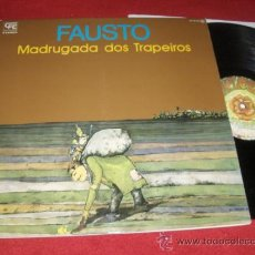 Discos de vinilo: FAUSTO MADRUGADA DOS TRAPEIROS LP 1977 CFE/EXPLOSION EDICION ESPAÑOLA SPAIN GATEFOLD EX PROG FOLK. Lote 30965065