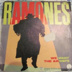 Disques de vinyle: RAMONES - WE WANT THE AIRWAYS / YOU SOUND LIKE YOU'RE SICK - SINGLE 1981. Lote 30951877