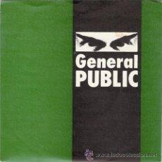Discos de vinilo: GENERAL PUBLIC – GENERAL PUBLIC - SINGLE VIRGIN – A-106 234 - ESPAÑA 1984. Lote 30951996
