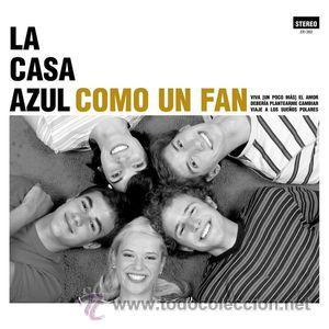 10PULGADAS LA CASA AZUL COMO UN FAN VINILO FAMILY NIÑO GUSANO PARADE (Música - Discos - LP Vinilo - Grupos Españoles de los 90 a la actualidad)
