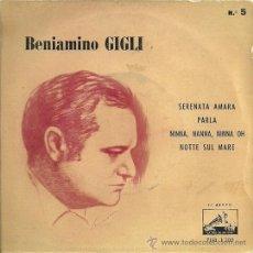 Discos de vinilo: BENIAMINO GIGLI EP SELLO LA VOZ DE SU AMO EDITADO EN ESPAÑA AÑO 1958. Lote 30990544