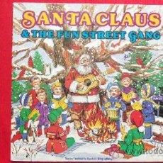 Discos de vinilo: SANTA CLAUS & THE FUN STREET GANG. Lote 39364983