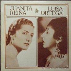 Discos de vinilo: JUANITA REINA Y LUISA ORTEGA, EDICION DE 1983 DE ESPAÑA. Lote 30996331