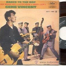 Discos de vinilo: EP 45 RPM / GENE VINCENT / DANCE TO THE BOP // EDITADO POR CAPITOL ORIGINAL FRANCES. Lote 31014127