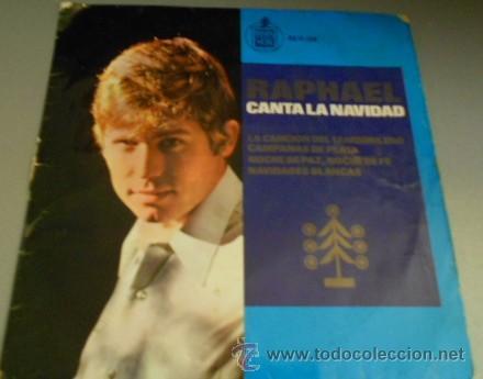 SINGLE RAPHAEL CANTA LA NAVIDAD, DE 1965, CANCIÓN DEL TAMBORILERO (Música - Discos - Singles Vinilo - Solistas Españoles de los 50 y 60)