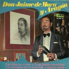 Dischi in vinile: DON JAIME DE MORA Y ARAGON EP SELLO EKIPO AÑO 1968 EDITADO EN ESPAÑA. Lote 31017731