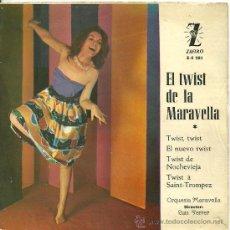 Discos de vinilo: ORQUESTA MARAVELLA TWIST, TWIST + 3 EP ZAFIRO 1962 @TWIST@ EX / EX. Lote 31019449