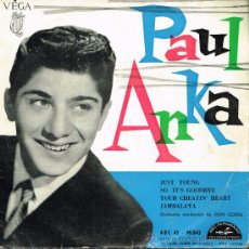 Discos de vinilo: PUAL ANKA - JUST YOUNG / SO IT'S GOODBYE / YOUR CHEATIN' HEART / JAMBALAYA - EP 196? FRANCÉS. Lote 31066721