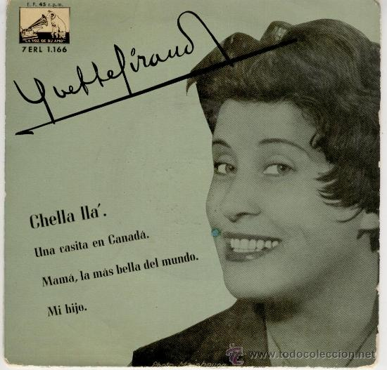 YVETTE GIRAUD MAMA, LA MAS BELLA DEL MUNDO - UNA CASITA EN CANADA -+ 2 EP SPAIN 1958 VG+ / VG++ (Música - Discos de Vinilo - EPs - Canción Francesa e Italiana)