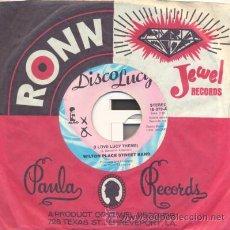 Discos de vinilo: MILTON PLACE STREET BAND - I LOVE LUCY THEME - SINGLE AMERICANO DE VINILO - THE LUCY SHOW. Lote 31072584