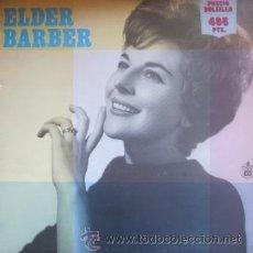 Discos de vinilo: ELDER BARBER - 1961 (REEDICIÓN DE 1983). Lote 31074159