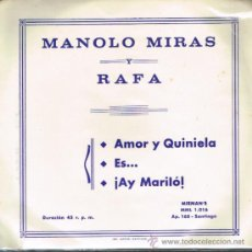 Discos de vinilo: MANOLO MIRAS Y RAFA - AMOR Y QUINIELA / ES... / ¡AY MARILÓ - EP 1964. Lote 31077090