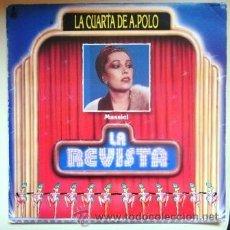 Discos de vinilo: MASSIEL - LA CUARTA DE A.POLO - LA REVISTA - 1985. Lote 31086605