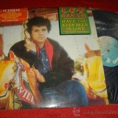 Discos de vinilo: LEO SLAYER HACE YOU EVER BEEN IN LOVE 7
