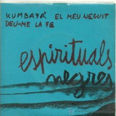 Discos de vinilo: GRUP DE FOLK KUMBAYÁ + 3 EP CONCENTRIC 1970 ESPIRITUALS NEGRES CATALUNYA EX / EX. Lote 31094470