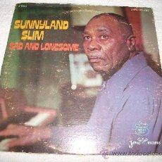 Discos de vinilo: SUNNYLAND SLIM / SAD AND LONESOME / JEWEL RECORD 1972. Lote 31096402